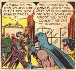 Batman's got a boner?